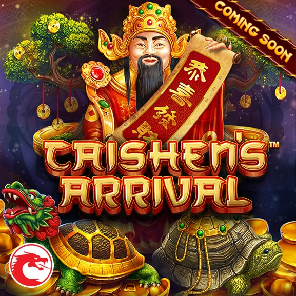 Caishen's Arrival - Coming Soon