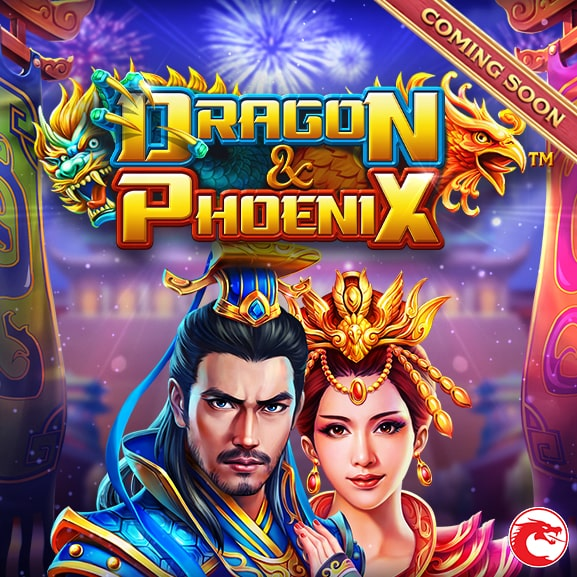 Dragon & Phoenix - Coming Soon