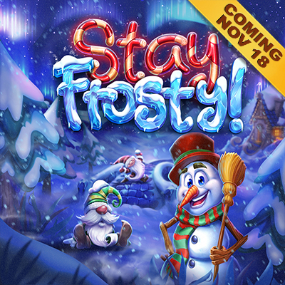 Stay Frosty - Coming on 18th November