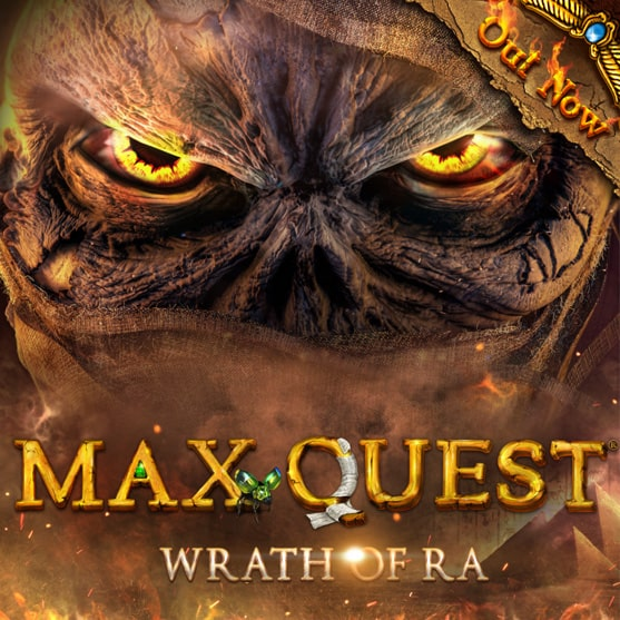 MAX QUEST: Wrath of Ra - Out Now