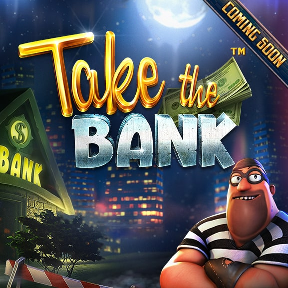 Take The Bank - Coming Soon